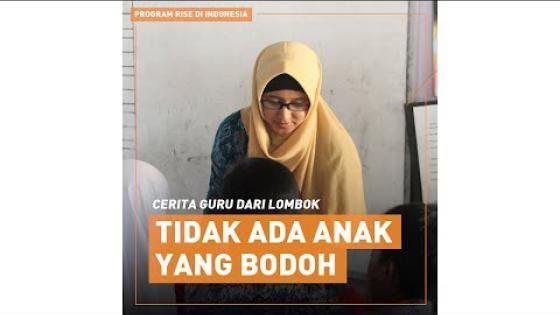 "Embedded thumbnail for Cerita Guru dari Lombok: ""Tidak ada anak yang bodoh"""